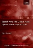 Speech Acts and Clause Types: English in a Cross-Linguistic Context