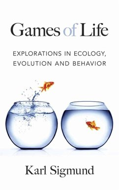 Games of Life: Explorations in Ecology, Evolution and Behavior - Sigmund, Karl