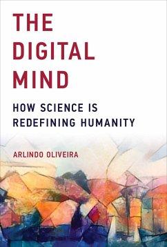 The Digital Mind - Oliveira, Arlindo (Instituto Superior Tecnico)