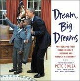Dream Big Dreams