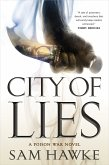 City of Lies: A Poison War Novel