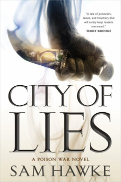 City of Lies: A Poison War Novel - Hawke, Sam