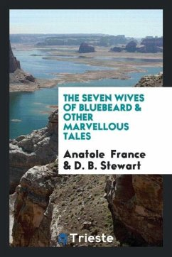 The Seven Wives of Bluebeard & Other Marvellous Tales