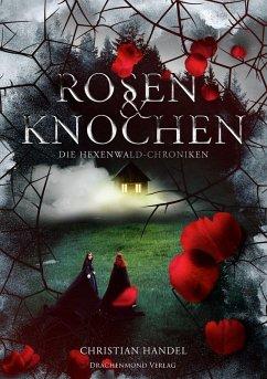 Rosen & Knochen (eBook, ePUB)