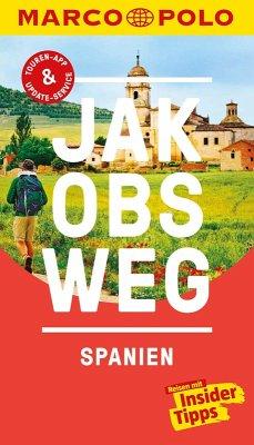 MARCO POLO Reiseführer Jakobsweg, Spanien (eBook, ePUB) - Drouve, Andreas