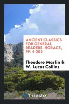 Ancient Classics for General Readers. Horace, pp. 1-202