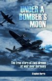Under a Bomber's Moon (eBook, ePUB)