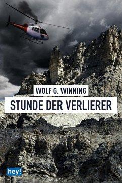Stunde der Verlierer (eBook, ePUB) - Winning, Wolf G.