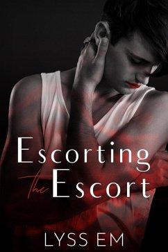 Escorting the Escort (eBook, ePUB)