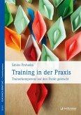 Training in der Praxis (eBook, ePUB)