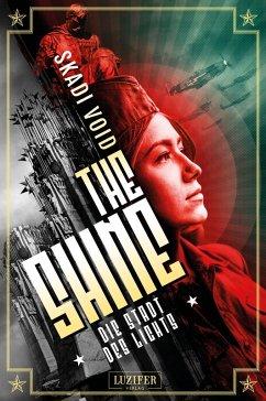 DIE STADT DES LICHTS (The Shine 2) (eBook, ePUB) - Void, Skadi