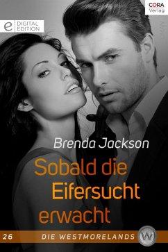 Sobald die Eifersucht erwacht / Die Westmorelands Bd.26 (eBook, ePUB) - Jackson, Brenda