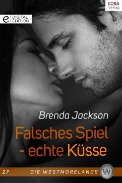 Falsches Spiel - echte Küsse / Die Westmorelands Bd.27 (eBook, ePUB) - Jackson, Brenda