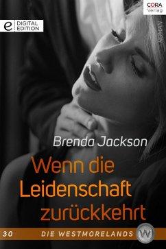 Wenn die Leidenschaft zurückkehrt / Die Westmorelands Bd.30 (eBook, ePUB) - Jackson, Brenda