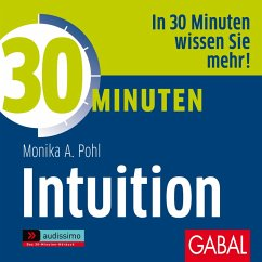 30 Minuten Intuition (MP3-Download) - Pohl, Monika A.