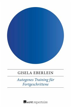 Autogenes Training für Fortgeschrittene - Eberlein, Gisela