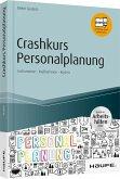 Crashkurs Personalplanung - inkl. Arbeitshilfen online