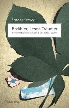 Erzähler, Leser, Träumer - Struck, Lothar
