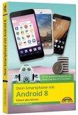 Dein Smartphone mit Android 8