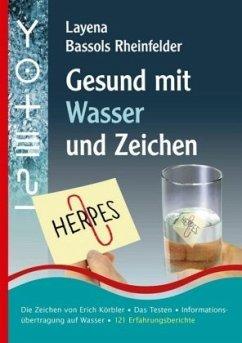 Gesund mit Wasser und Zeichen - Bassols Rheinfelder, Layena