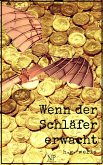 Wenn der Schläfer erwacht (eBook, ePUB)
