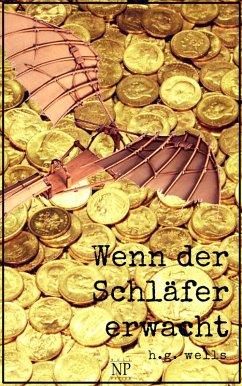 Wenn der Schläfer erwacht (eBook, ePUB) - Wells, Herbert George
