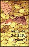 Wenn der Schläfer erwacht (eBook, PDF)