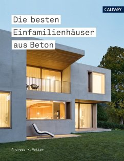 Die besten Einfamilienhäuser aus Beton (eBook, PDF) - Vetter, Andreas K.
