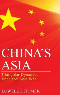 China's Asia - Dittmer, Lowell