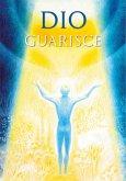 Dio guarisce (eBook, ePUB)