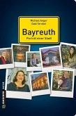 Bayreuth - Porträt einer Stadt (Mängelexemplar)