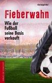 Fieberwahn (eBook, ePUB)