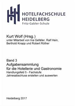 Aufgabensammlung für die Hotellerie und Gastronomie (eBook, ePUB)