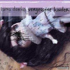 Vergessene Kinder (Ungekürzt) (MP3-Download)
