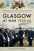 Glasgow at War 1939-45