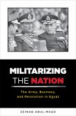 Militarizing the Nation (eBook, ePUB)