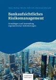 Bankaufsichtliches Risikomanagement (eBook, ePUB)