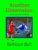 Another Dimension - Journey Into the Unknown (eBook, ePUB)
