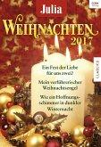 Weihnachten 2017 / Julia Weihnachtsband Bd.30 (eBook, ePUB)