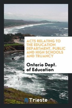 Acts Relating to the Education Department, Public and High Schools and Truancy