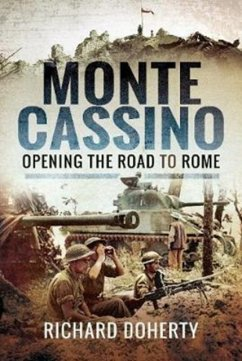 Monte Cassino: Opening the Road to Rome - Doherty, Richard