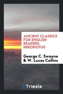 Ancient Classics for English Readers. Herodotus