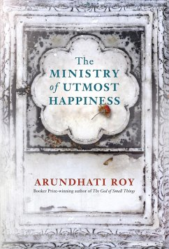 The Ministry of Utmost Happiness - Roy, Arundhati