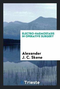 Electro-Haemostasis in Operative Surgery