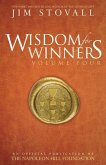 Wisdom for Winners Volume Four: An Official Publication of the Napoleon Hill Foundation