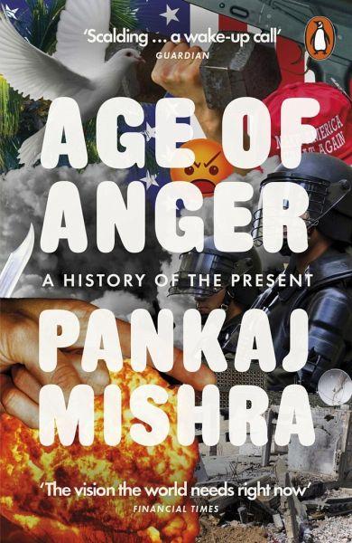 Age of Anger - Mishra, Pankaj