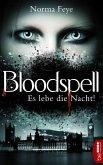 Bloodspell - Es lebe die Nacht! (eBook, ePUB)