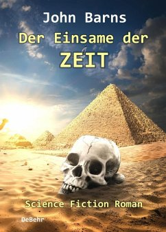 Der Einsame der Zeit - Science-Fiction-Roman (eBook, ePUB) - Barns, John