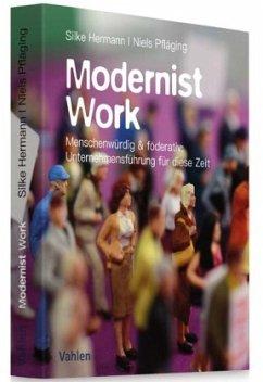 Modernist Work - Pfläging, Niels; Hermann, Silke
