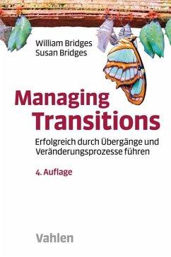 Managing Transitions - Bridges, William; Bridges, Susan